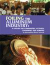 Foiling the Aluminum Industry, by Glenn Switkes