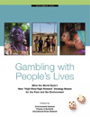 Gambling With Peoples' Lives