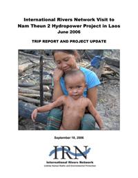 Nam Theun 2 Trip Report by IRN